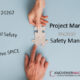 Project Manager vs Safety Manager